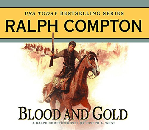 Blood and gold : a Ralph Compton novel