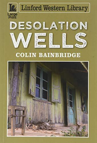 Desolation Wells